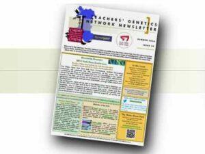 Teachers' Genetics Network Newsletters